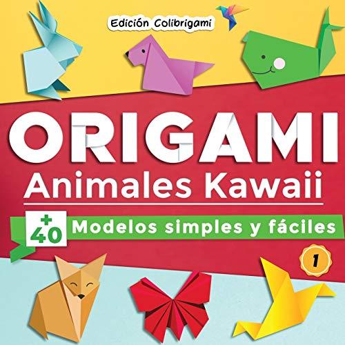 ORIGAMI, Animales Kawaii : +40 modelos simples y fáciles 1: Proyectos de plegado de...